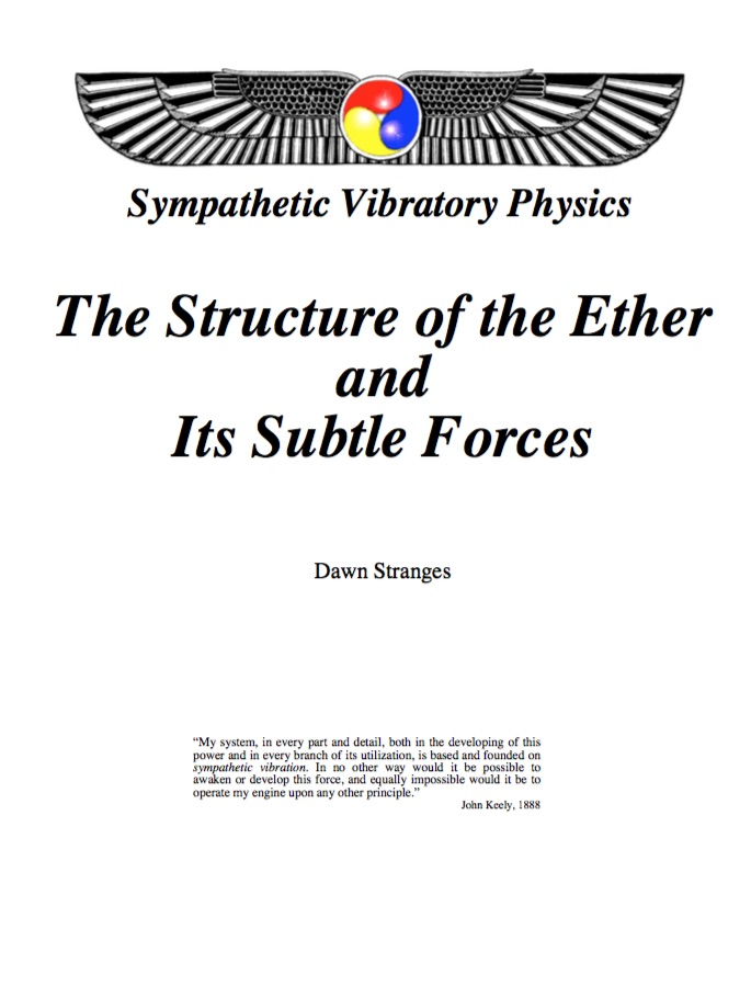 Structure of Ether and Its Subtle Forces (pdf)
