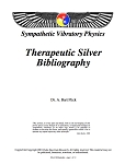 Silver (therapeutic) and Silver Colloid bibliography