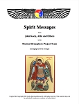 Spirit Messages from John Keely, Atlin and Others as told to the Musical Dynasphere Project Team