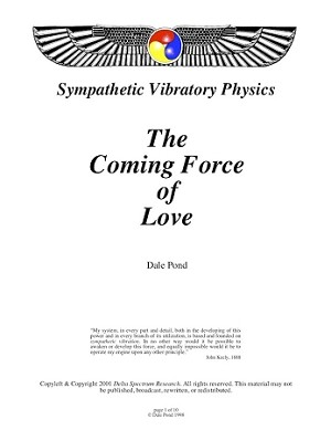 The Coming Force of Love