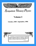 Sympathetic Vibratory Physics, Journal - Vol. 1