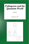 Pythagoras and the Quantum World - Vol. II