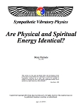 Are Physical and Spiritual Energy Identical?