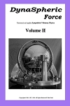 Dynaspheric Force - Theoretical and Applied Sympathetic Vibratory Physics - Volume 2