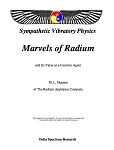 Marvels of Radium and Its Value as a Curative Agent (sold as a curiosity only)