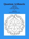 Quantum Arithmetic - Volume II - Book 3 and 4 - New Wave Theory - Synchronous Harmonics