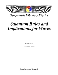 Quantum Rules and Implications for Waves - 04/25/1986