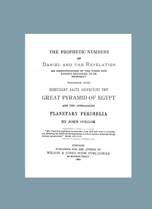 Prophetic Numbers of Daniel and the Revelation; Times and Events; Great Pyramid of Egypt; Planetary Perihelia